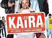 Kaïra (Franck Gastambide, 2012)