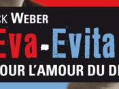 Eva-Evita. Pour l'amour diable