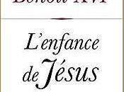"""""""L'enfance Jésus"""" Joseph Ratzinger Benoît"""