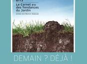 Observatoire Tendances Jardin 2013 Inauguration d'Essai Demain! Déjà?