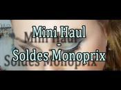 tout petit Haul Monoprix pendant soldes (vidéo)