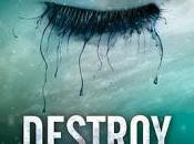 Destroy (Insaisissable 1.5) Tahereh Mafi quelques mots}