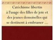 Catéchisme libertin selon Mademoiselle Théroigne Maricourt