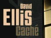 Caché David ELLIS