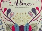 Alma n'est encore Audeguy Moreau