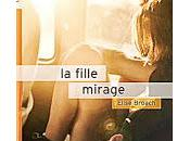 fille mirage' Elise Broach, 2013