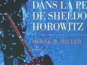 Dans peau Sheldon Horowitz Derek Miller