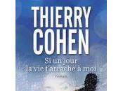 jour t'arrache Thierry Cohen
