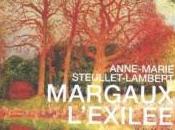 """""""Margaux l'exilée"""" d'Anne-Marie Steullet-Lambert"""