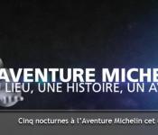 Cinq nocturnes vous attendent l'Aventure Michelin