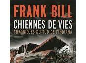 Chiennes vies Frank Bill