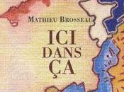 """[note lecture] Mathieu Brosseau, """"Ici dans ça"""", Antoine Emaz"""