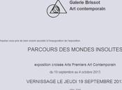 """Galerie BRISSOT """"Parcours Mondes Insolites"""" Arts premiers Contemporain"""