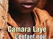 L'enfant noir Camara Laye: classique littérature africaine