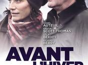 Avant l'hiver avec Daniel Auteuil, Kristin Scott Thomas, Leïla Bekhti, Richard Berry Sortie Novembre 2013