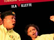 Villette, théâtre sud-africain découvrir d'urgence...