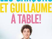 garçons Guillaume, table film Guillaume Gallienne