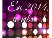 2014, vibre