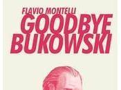 Bukowski: écrivain revit