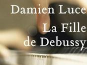 Fille Debussy, Damien Luce