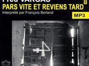 PARS VITE REVIENS TARD, Fred VARGAS