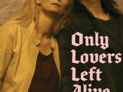 Only Lovers Left Alive Jarmusch