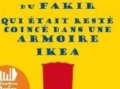 L'extraordinaire voyage fakir resté coincé dans armoire Ikea, Romain Puertolas