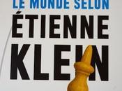 Monde selon Etienne Klein