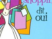 L'accro shopping oui, Sophie Kinsella