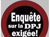 Enquête DPJ: Vraiment