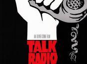 Talk Radio Oliver Stone (1988)