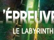 L'épreuve, tome labyrinthe James Dashner