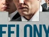 "Bande annonce ""Felony"" Matthew Saville avec Joel Edgerton."