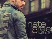 Allez-vous vous laisser séduire Nate Green?