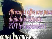 AFROZAP s'offre pause digitale estivale.