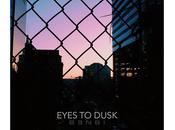 Eyes Dusk