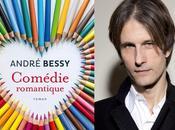 Tiré l'étagère Comédie romantique d'André Bessy