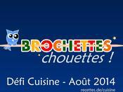"""Résultats Défi """"Brochettes Chouettes"""""""