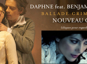 [Clip jour] Daphne Ballade Criminelle feat. Benjamin Biolay