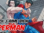 Critichronicles Pourquoi j'aime bien Superman Lobdellien