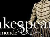 Shakespeare, l'étoffe monde.