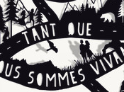 Tant nous sommes vivants, Anne-Laure Bondoux