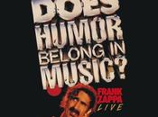 Frank Zappa-Does Humor Belong Music?-1984/86