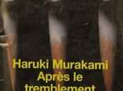 Après tremblement terre Haruki Murakami