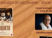 Samedi décembre Abderrahmane Sissako présente Timbuktu Ciné-Mourguet