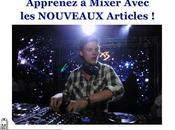 NOUVEAUX Articles Pour Apprendre Mixer Continuer PROGRESSER