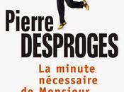 minute nécessaire Monsieur Cyclopède Pierre Desproges