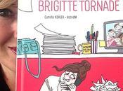 Dédicaces Trépidante Brigitte Tornade