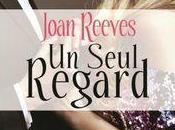 [Chronique] seul regard Joan Reeves