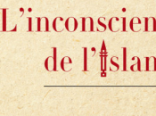 Livre Malek Chebel L'inconscient l'islam